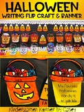 NO PREP Halloween Writing Flip Craft and Trick or Treat Banner Bulletin Board