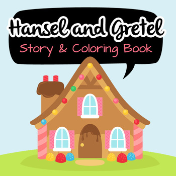 NO PREP! Hansel and Gretel Fairy Tales Story and Coloring Book