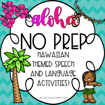 NO PREP Summer/Hawaiian Themed Speech and Language Activities!
