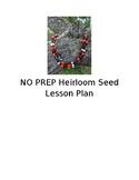 NO PREP Heirloom Seed Lesson Plan