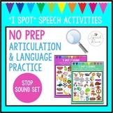 "NO PREP ""I Spot"" Articulation & Language Activities - Stop Sounds"