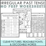 NO PREP Irregular Past Tense Verbs Worksheets