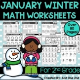 NO PREP January Winter Math Worksheets for 2nd Grade