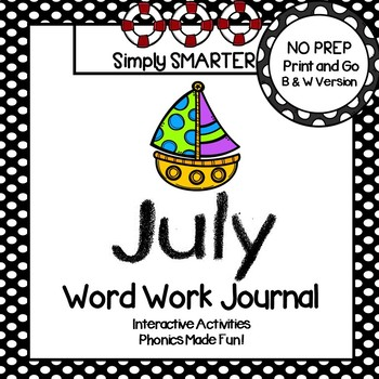NO PREP July Word Work Journal
