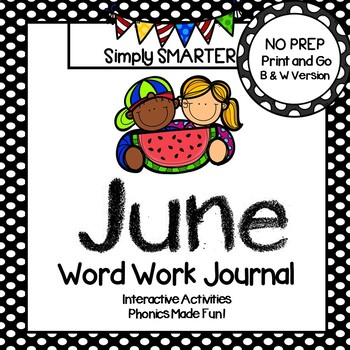 NO PREP June Word Work Journal