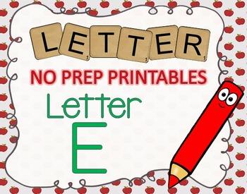 NO PREP Letter E Printables