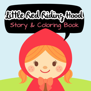 NO PREP! Little Red Riding Hood Fairy Tales Story and Coloring Book