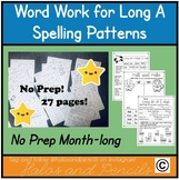 NO PREP Long A Word Work Spelling Patterns 2nd/3rd/ 1st grade