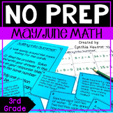 3rd Grade Math Centers for May & June No Prep