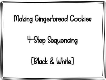 NO PREP! Making Gingerbread Cookies-Sequencing