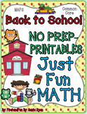 NO PREP Math Fun Back to School Common Core MAFS First Gra