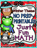 NO PREP Math Fun Winter Common Core MAFS First Grade Envis