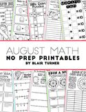 NO PREP Math Printables - AUGUST