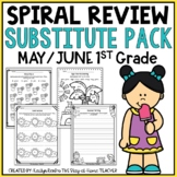 Sub Plans NO PREP Review Worksheets for May and June 1st Grade