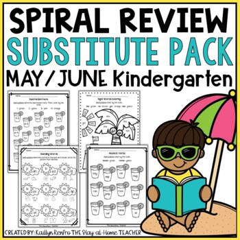 Sub Plans NO PREP Review Worksheets for May and June Kindergarten