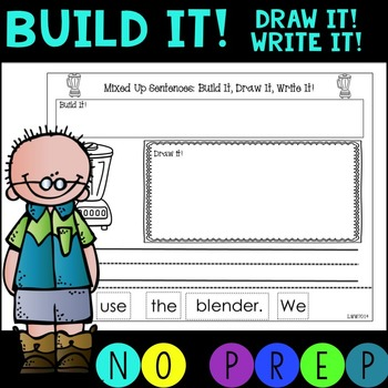 NO PREP!  Mixed Up Sentences for Blends!  Build it! Draw i
