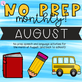 NO PREP Monthly Speech and Language Therapy - August!