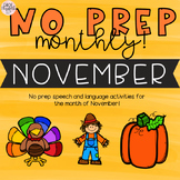 NO PREP Monthly Speech and Language Therapy - November!