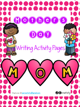 NO PREP Mother's Day Writing Activity Pages