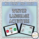 NO PREP NO PRINT   WINTER LANGUAGE ACTIVITIES   YES / NO QUESTIONS & VOCABULARY