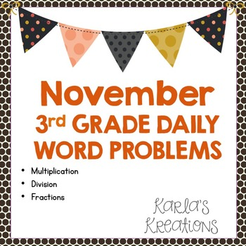 NO PREP NOVEMBER 3rd Grade Daily Word Problems