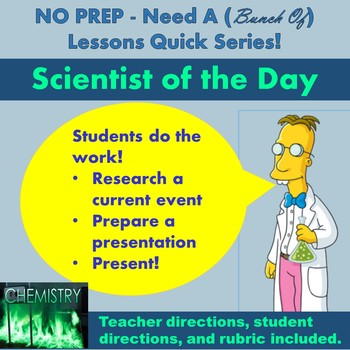 NO PREP: Need A (Bunch of) Lessons Quick! Scientist of the Day - CHEMISTRY