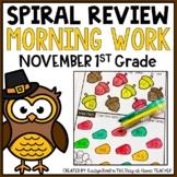 Morning Work/Spiral Review for 1st Grade - November