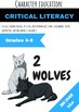 NO PREP PACK Character Education Critical Literacy - Two Wolves First Nations