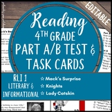 Reading Part A Part B Test, Task Cards RLI 1- Nonfiction and Fiction