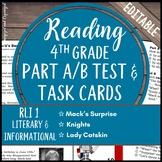Reading Part A Part B Test, Task Cards RLI 1- Informational Nonfiction & Fiction