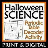 NO PREP Periodic Table October Halloween Science Worksheet Activity