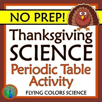 NO PREP Periodic Table Thanksgiving November Science Worksheet Activity