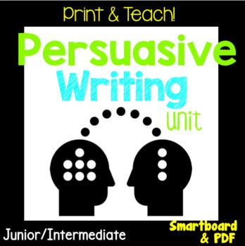 NO PREP Persuasive Writing Unit, PDF & Smartboard