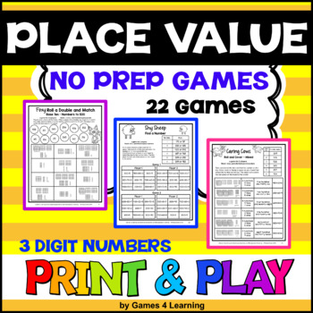 NO PREP Place Value Games for 3 Digit Numbers: Hundreds, Tens and Ones
