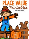 NO PREP: Place Value Printables FALL EDITION