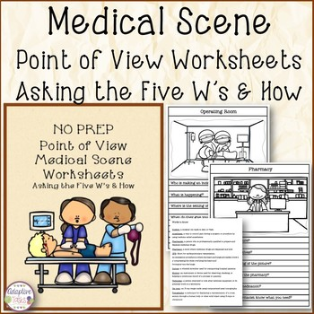 NO PREP Point of View Medical Scene Worksheets
