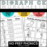 NO PREP Digraph -CK Worksheets | -CK Word Work