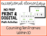 NO PREP: Printable and Digital Counting Ten Frames within 10 (50+ Slides)