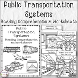 NO PREP Public Transportation Systems Reading Comprehension and Worksheets