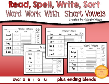 Read, Spell, Write Sort Word Sorts Short Vowels and Ending Blends