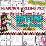 NO PREP- Reading & Writing Units {ONE FREE UNIT- When Lightning Comes in a Jar}