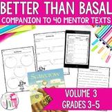 NO PREP Reading & Writing Units for 40 Mentor Texts (Vol 3 Better Than Basal)