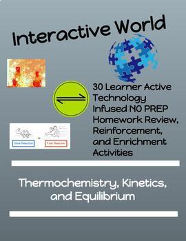 NO PREP  Homework Bundle-Thermochemistry, Kinetics, & Equilibrium