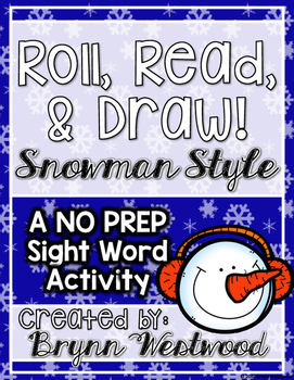 NO PREP Roll, Read, & Draw-Snowman Style-A Sight Word Activity