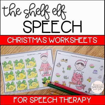 NO PREP SPEECH THERAPY CHRISTMAS WORKSHEETS - ELF THEMED