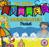 Summer NO PREP Packet- Kindergarten