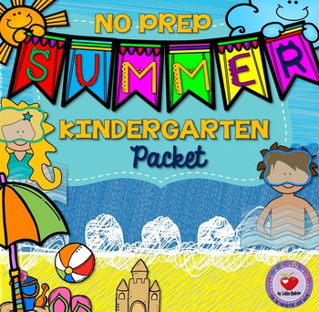 Summer NO PREP Packet- Kindergarten