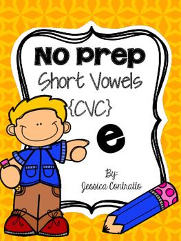 NO PREP Short E {CVC}