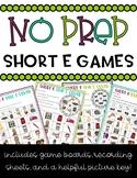 NO PREP Short E Games