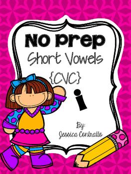 NO PREP Short I {CVC}